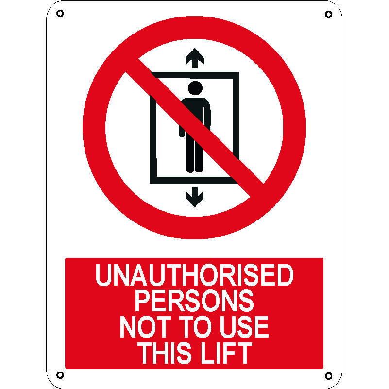 Unauthorised persons not to use this lift