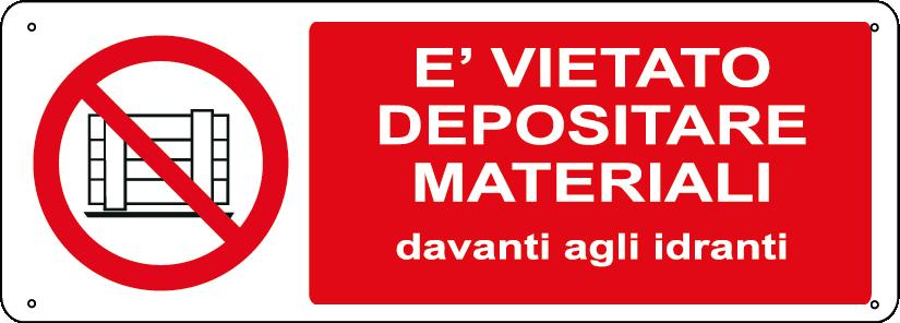 E' vietato depositare materiali davanti agli idranti orizzontale