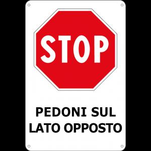 STOP - pedoni sul lato opposto
