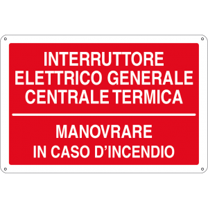 Interruttore elettrico generale centrale termica - Manovrare in caso d'incendio
