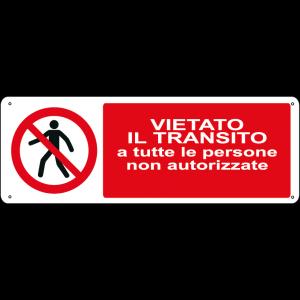 Vietato il transito a tutte le persone non autorizzate orizzontale