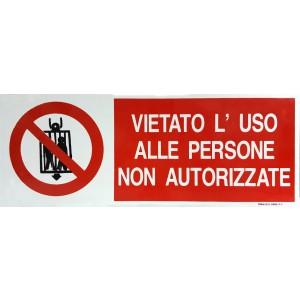 Vietato l'uso alle persone non autorizzate - Alluminio