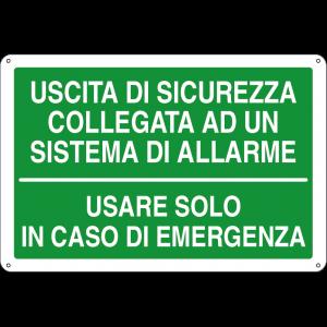 Uscita di sicurezza collegata ad un sistema di allarme - Usare solo in caso di emergenza
