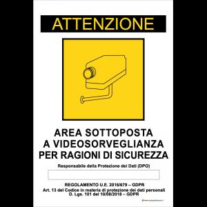 Attenzione - Area sottoposta a videosorveglianza per ragioni di sicurezza - Art. 13 del [...]