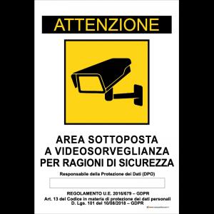 Attenzione - Area sottoposta a videosorveglianza per ragioni di sicurezza - Nel rispetto [...]